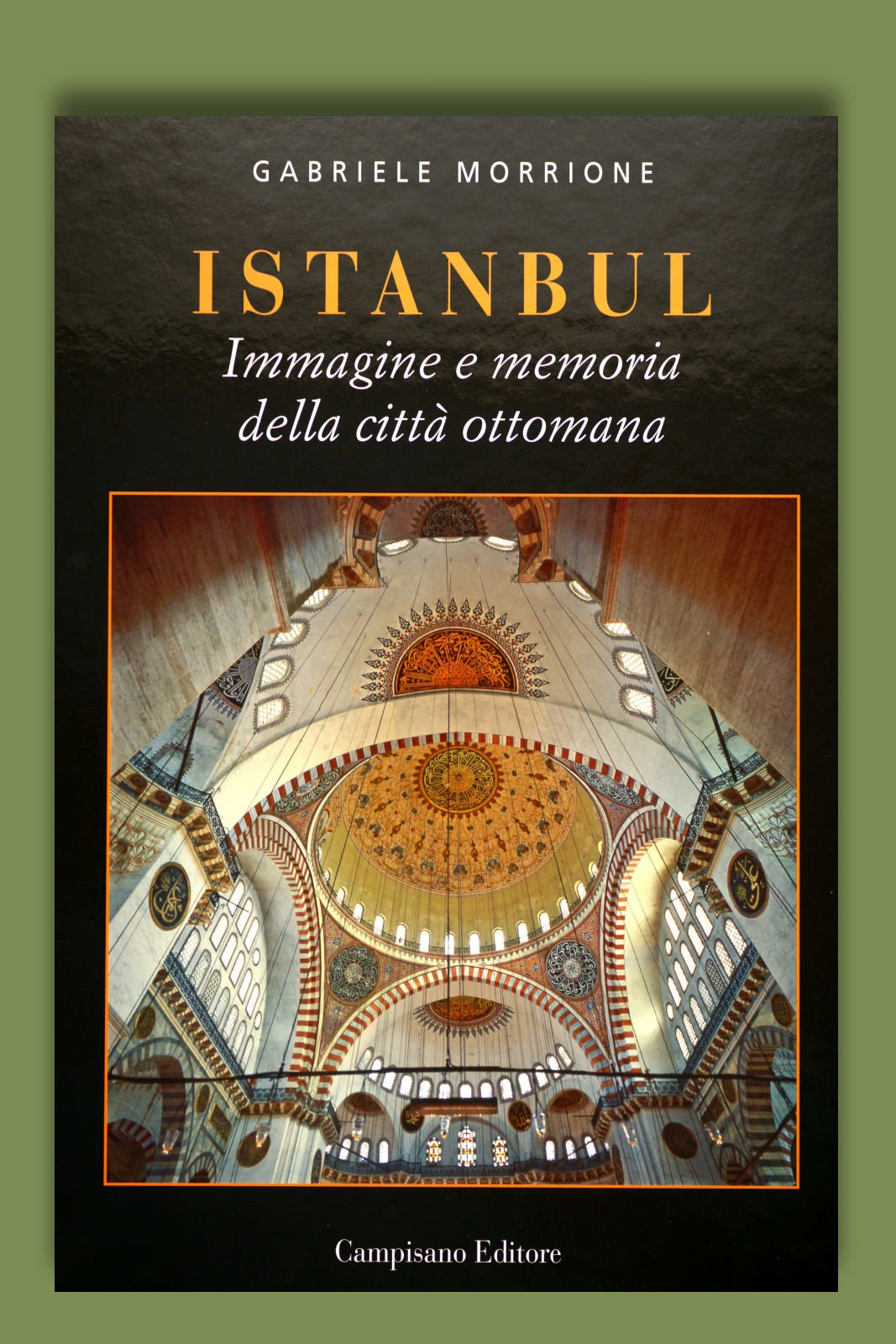 "Copertina del libro di Gabriele Morrione ""Istanbul"""