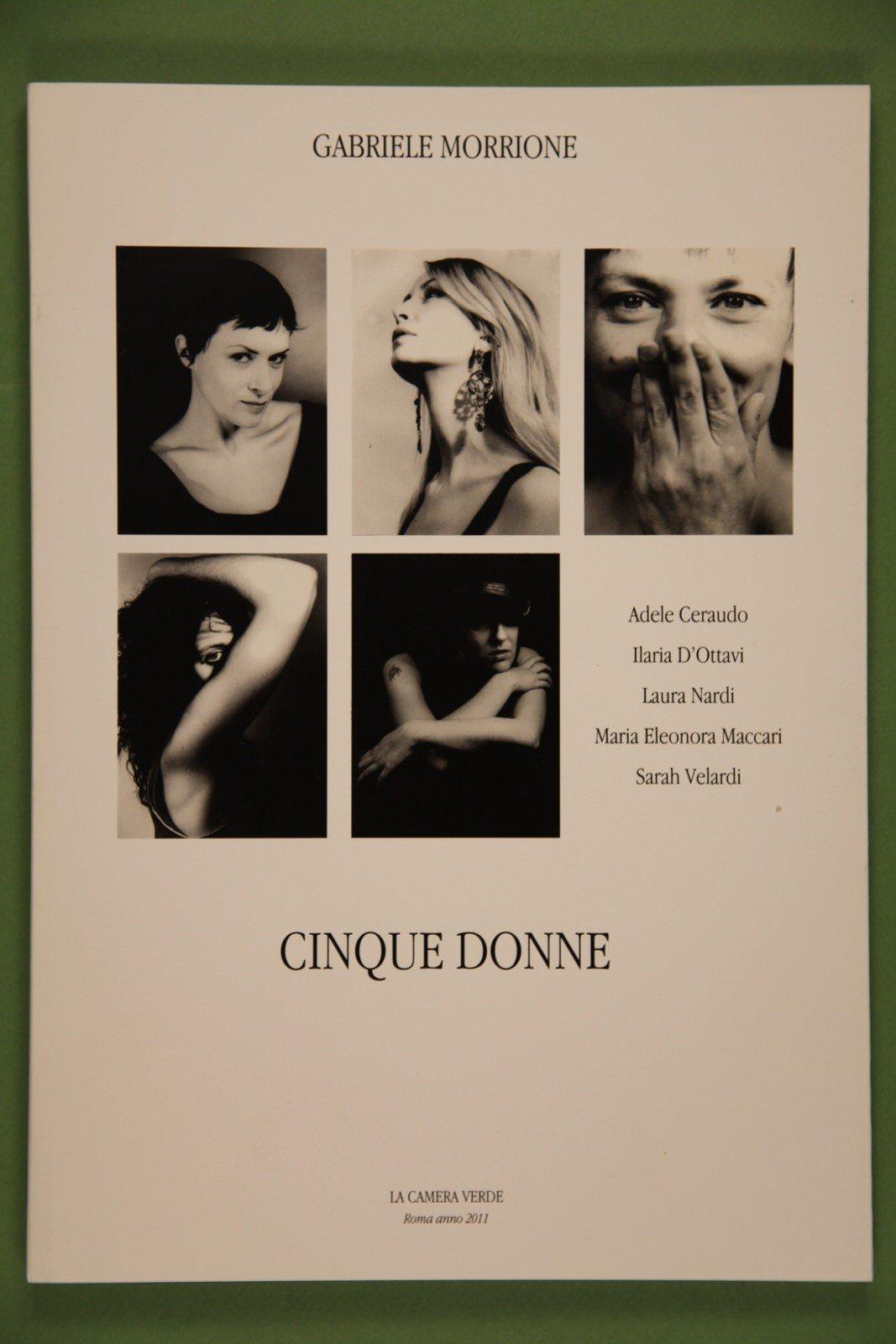"""Copertina del libro """"Cinque donne"""" di Gabriele Morrione"""